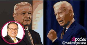AMLO vs Biden: Pobre destino al que nos someterán